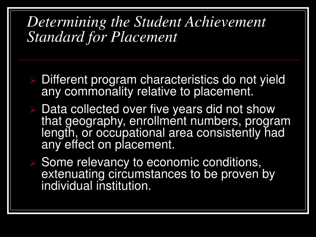 Determining the Student Achievement Standard for Placement