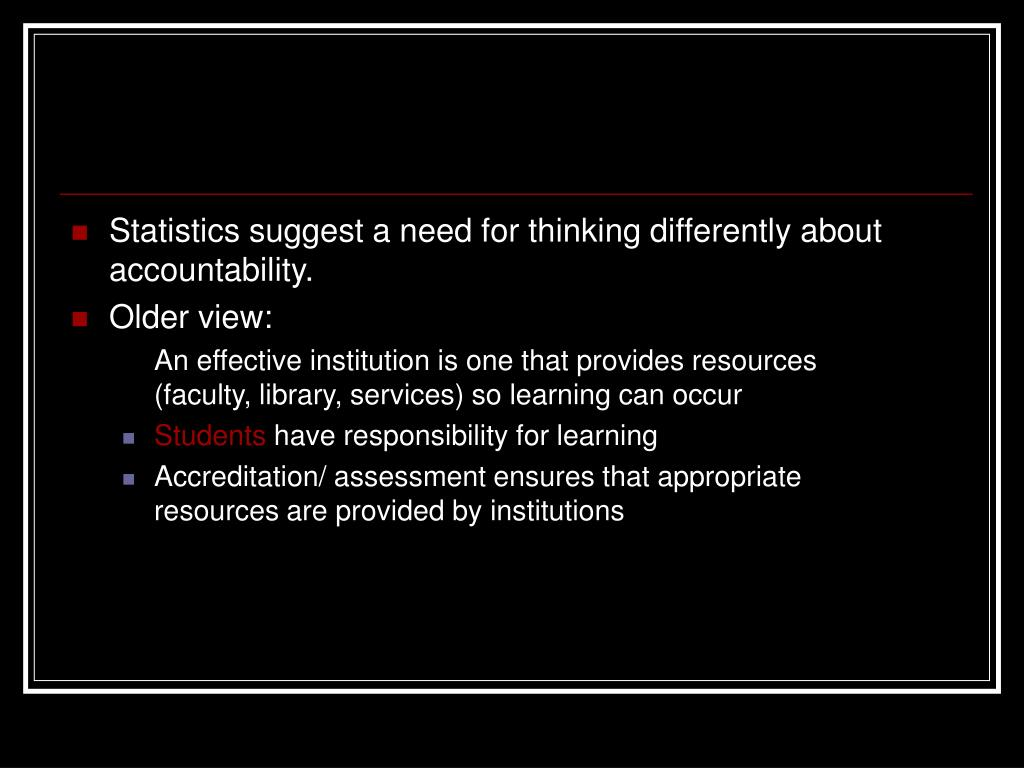 Statistics suggest a need for thinking differently about accountability.