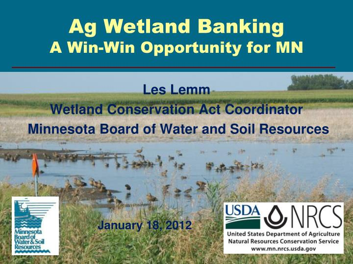 ag wetland banking a win win opportunity for mn