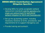 bwsr nrcs contribution agreement mitigation specifics
