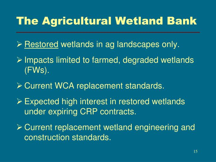 The Agricultural Wetland Bank