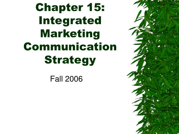 communication and strategy chapter 2 Innovative marketing communications for events management provides students   chapter 2 - research and analysis  chapter 4 - communications strategy.