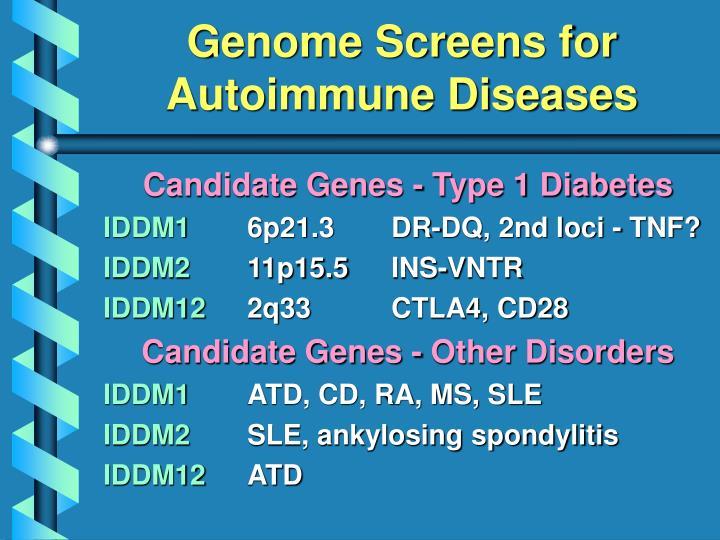 Candidate Genes - Type 1 Diabetes