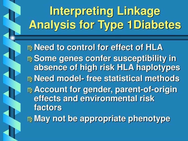 Interpreting Linkage Analysis for Type 1Diabetes