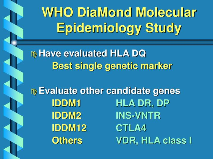 WHO DiaMond Molecular Epidemiology Study