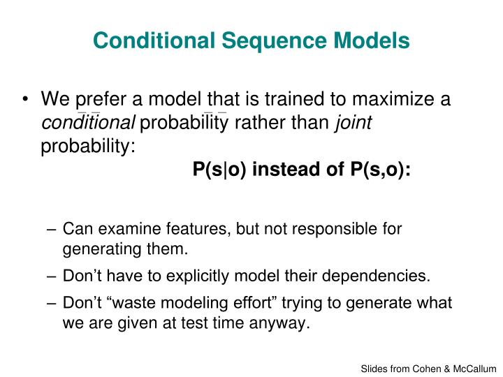Conditional Sequence Models