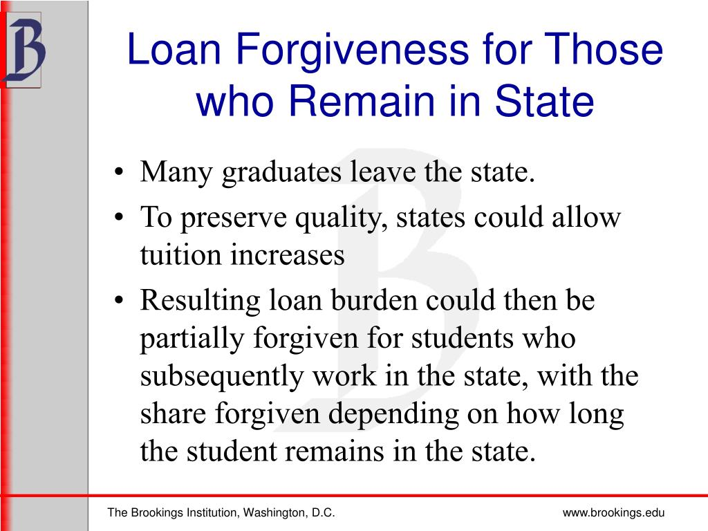 Loan Forgiveness for Those who Remain in State