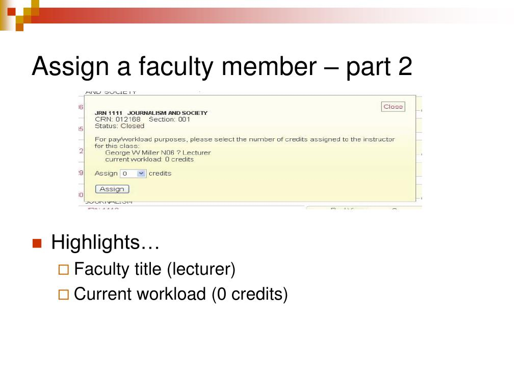 Assign a faculty member – part 2