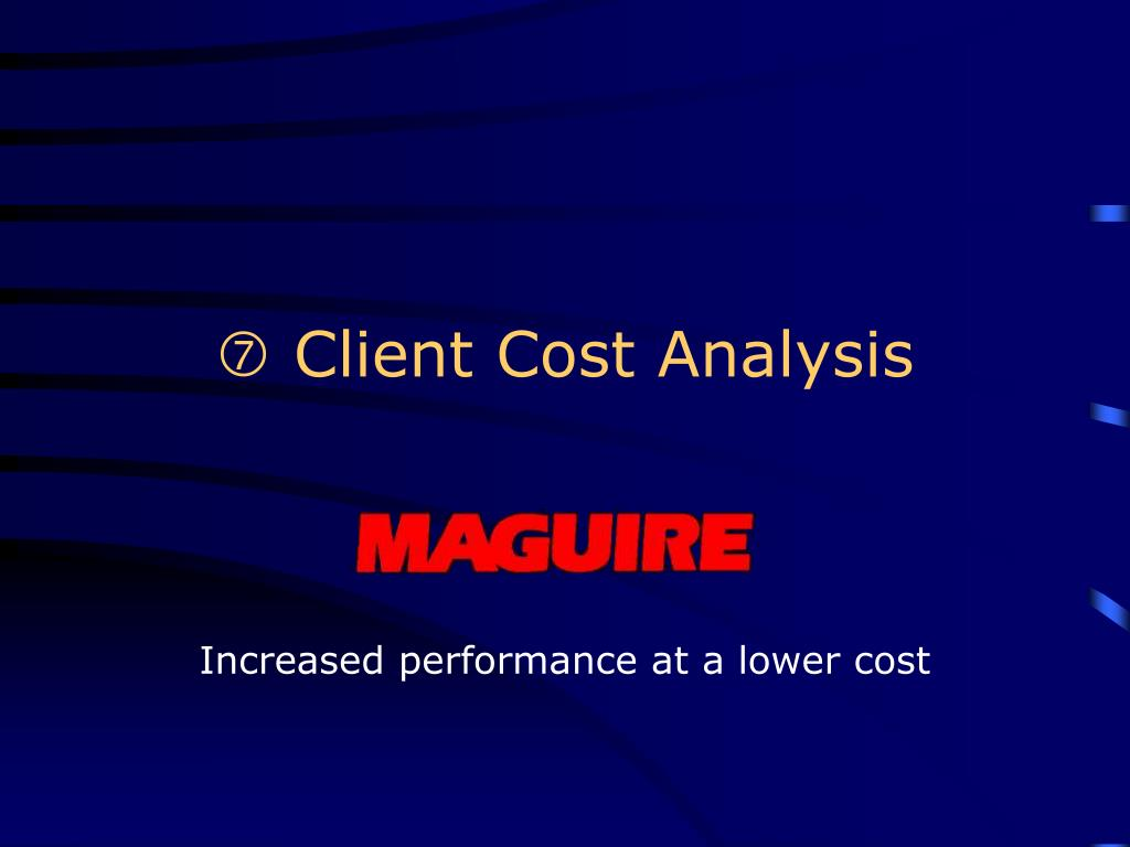  Client Cost Analysis