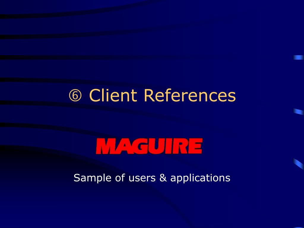  Client References