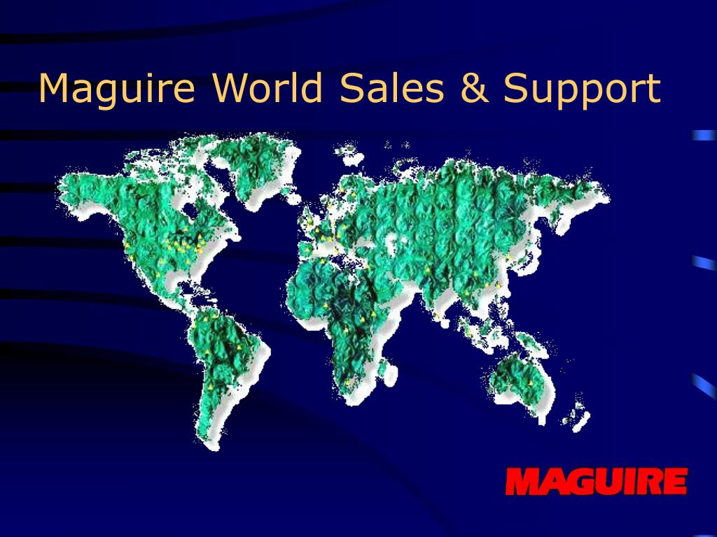 Maguire World Sales & Support