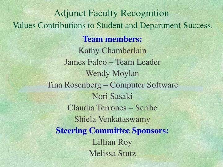 Adjunct faculty recognition values contributions to student and department success