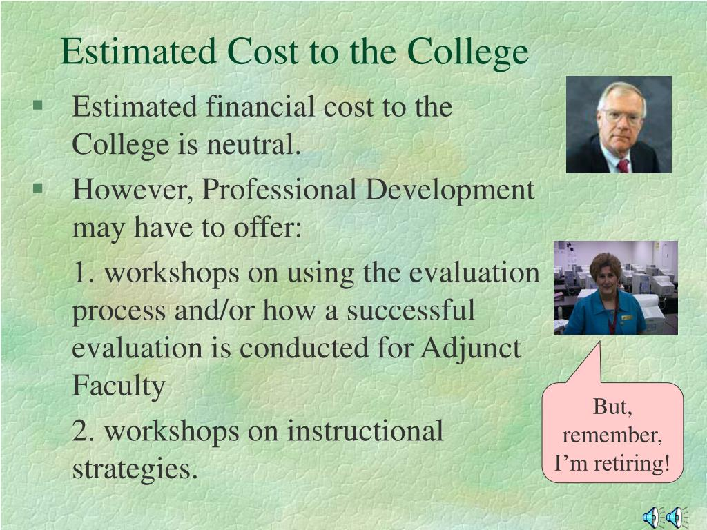 Estimated Cost to the College