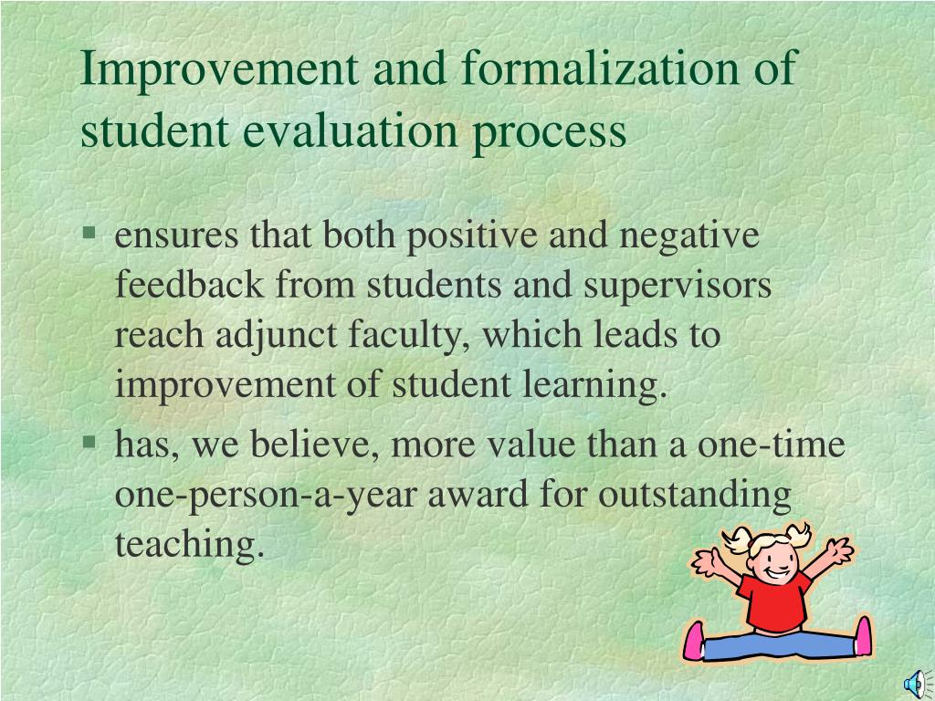 Improvement and formalization of student evaluation process