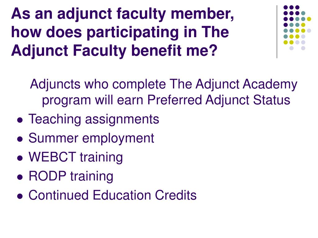 As an adjunct faculty member, how does participating in The Adjunct Faculty benefit me?