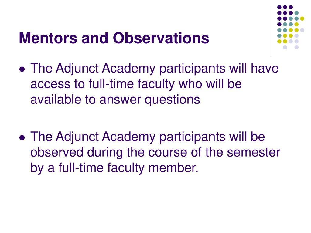 Mentors and Observations