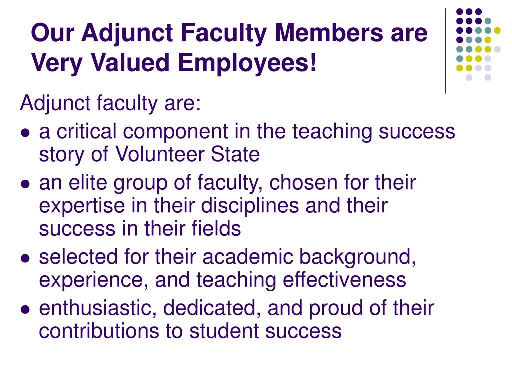 Our Adjunct Faculty Members are Very Valued Employees!