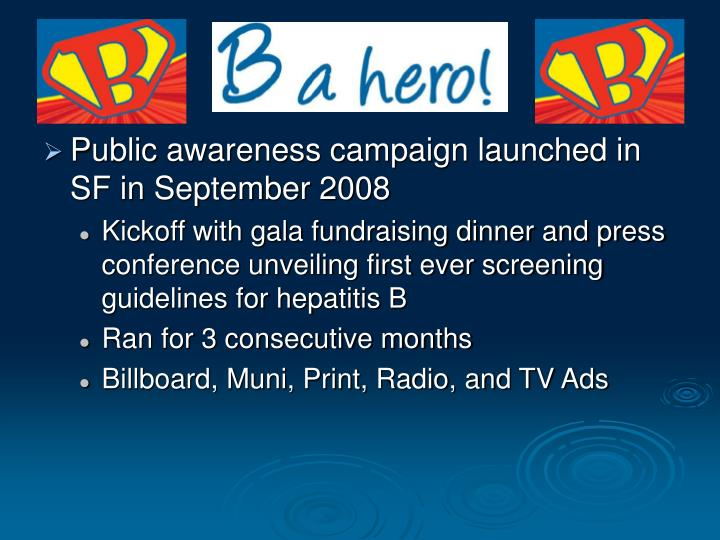 Public awareness campaign launched in SF in September 2008