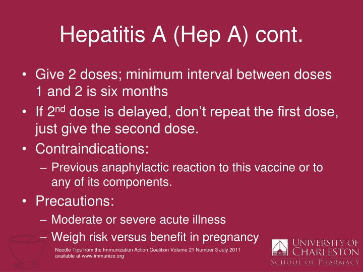 Hepatitis A (Hep A) cont.