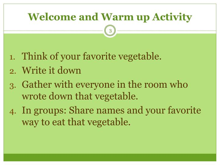Welcome and Warm up Activity