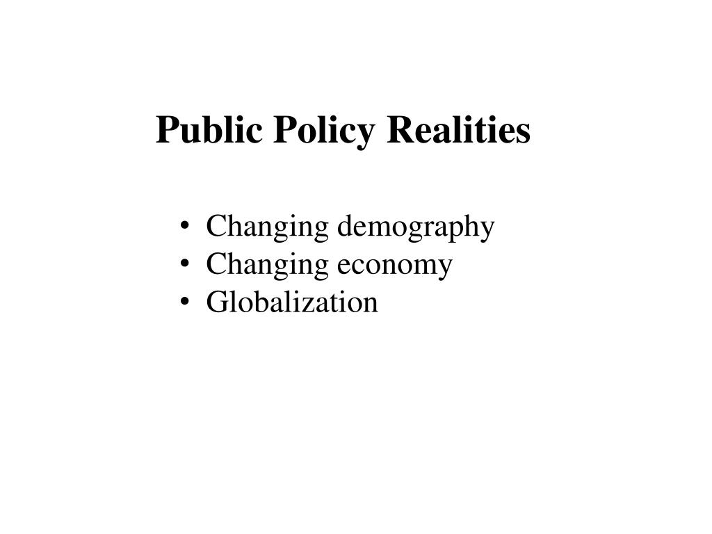 Public Policy Realities