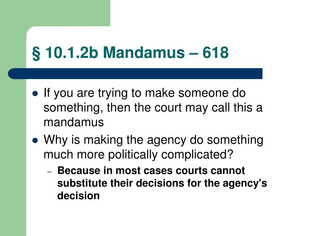 § 10.1.2b Mandamus – 618