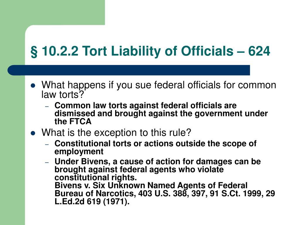 § 10.2.2 Tort Liability of Officials – 624