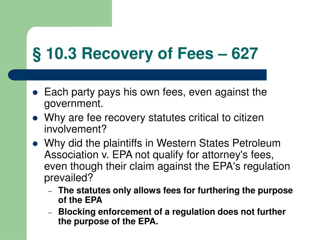 § 10.3 Recovery of Fees – 627