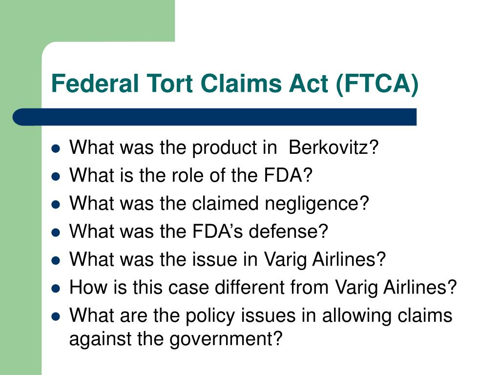 Federal Tort Claims Act (FTCA)