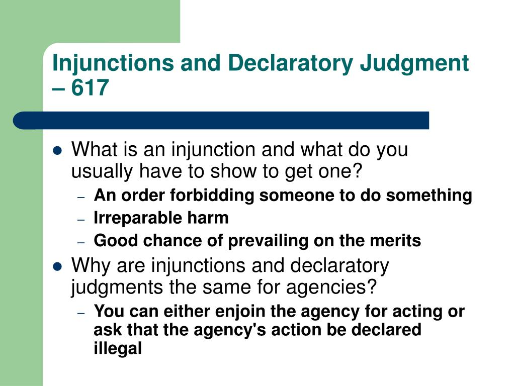 Injunctions and Declaratory Judgment – 617