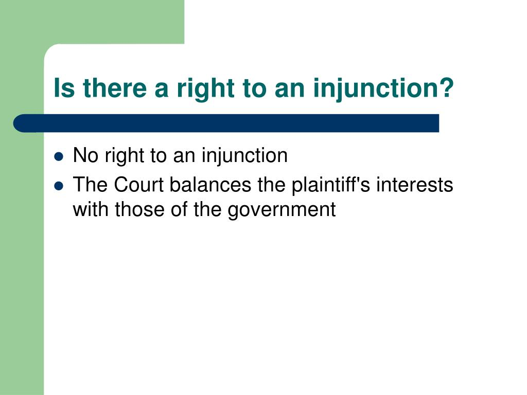 Is there a right to an injunction?
