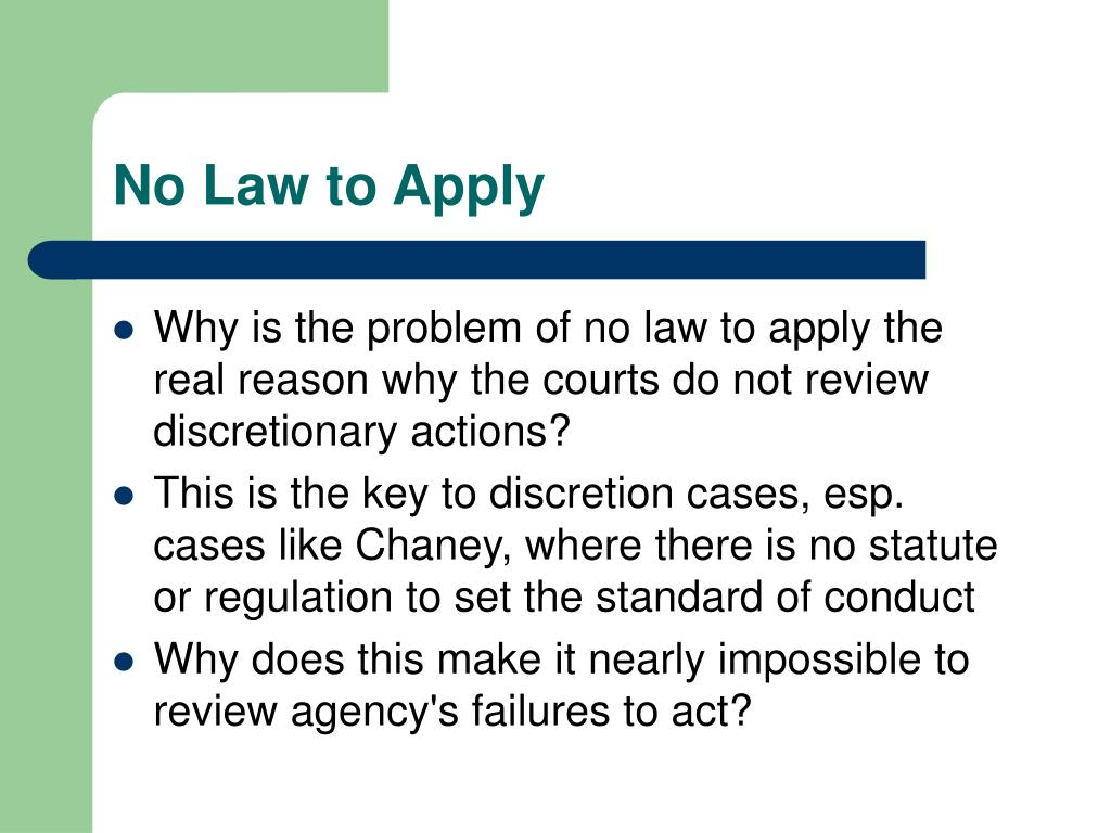 No Law to Apply