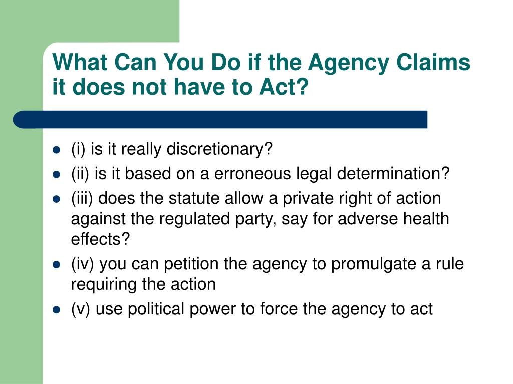What Can You Do if the Agency Claims it does not have to Act?