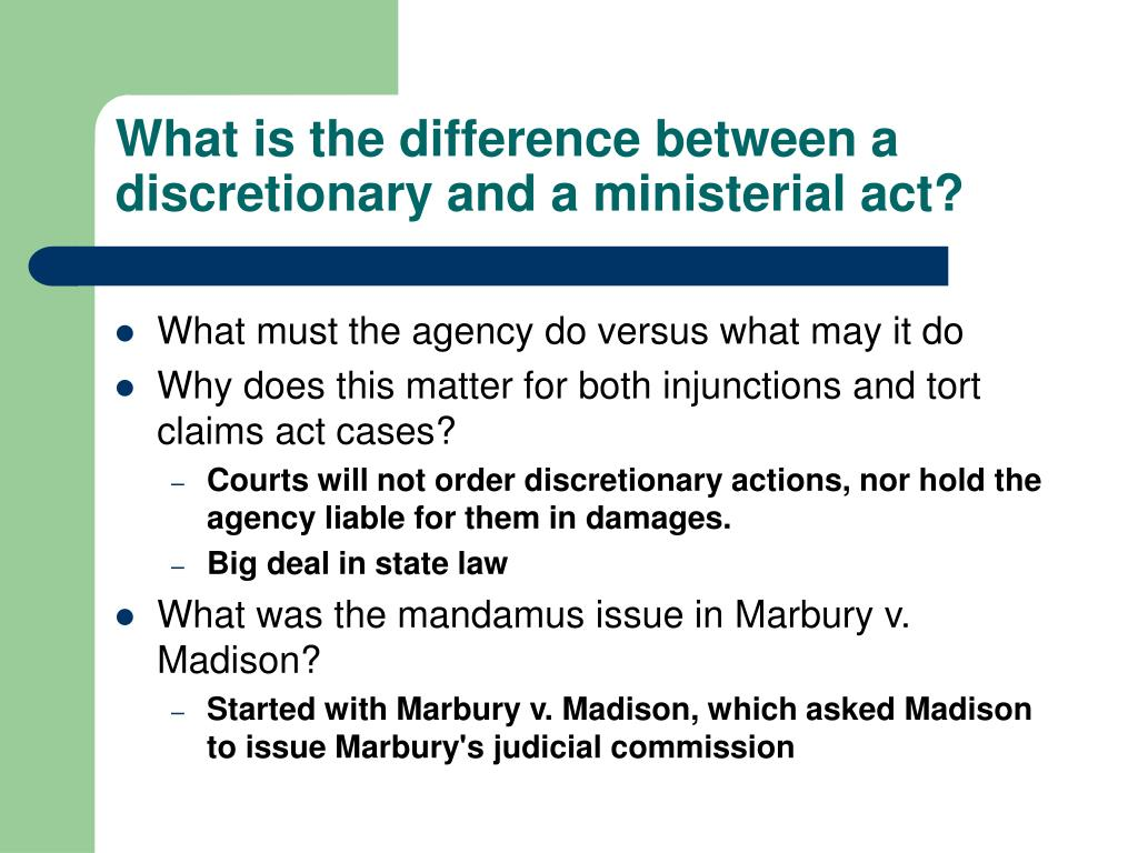 What is the difference between a discretionary and a ministerial act?