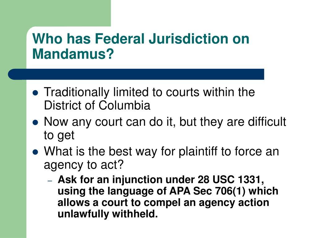Who has Federal Jurisdiction on Mandamus?