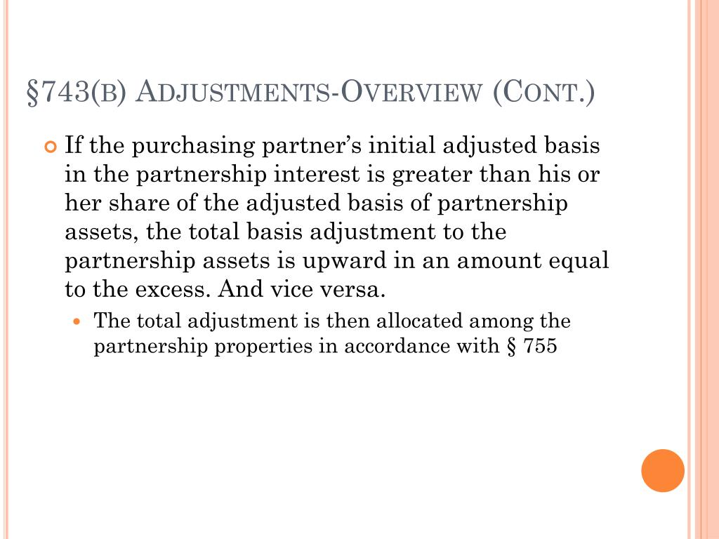 §743(b) Adjustments-Overview (Cont.)