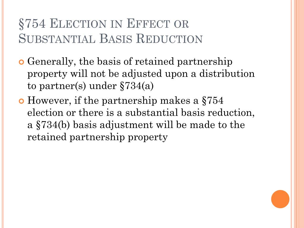 §754 Election in Effect or Substantial Basis Reduction