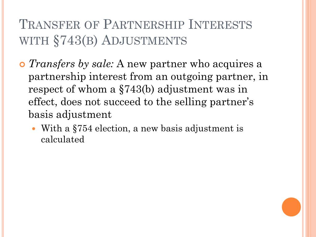Transfer of Partnership Interests with §743(b) Adjustments