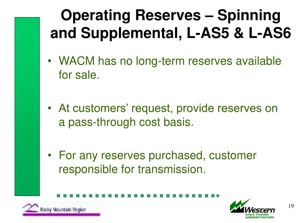 Operating Reserves – Spinning and Supplemental, L-AS5 & L-AS6