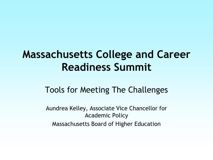 Massachusetts college and career readiness summit