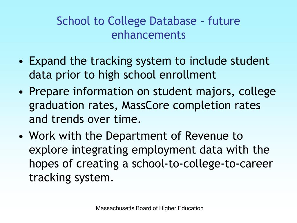 School to College Database – future enhancements