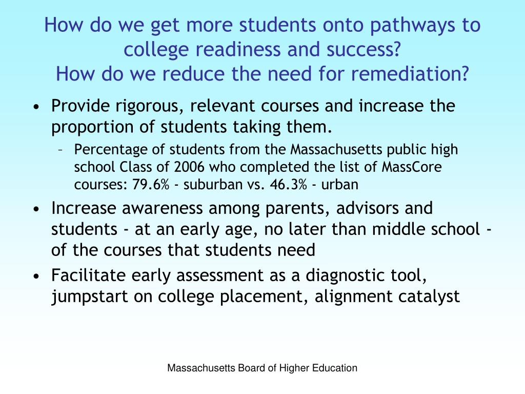 How do we get more students onto pathways to college readiness and success?