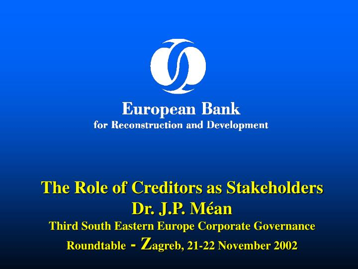 The Role of Creditors as Stakeholders