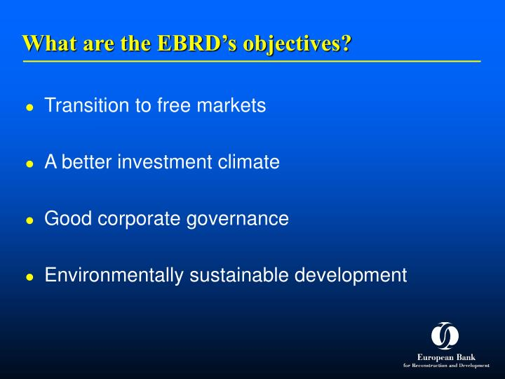 What are the EBRD's objectives?