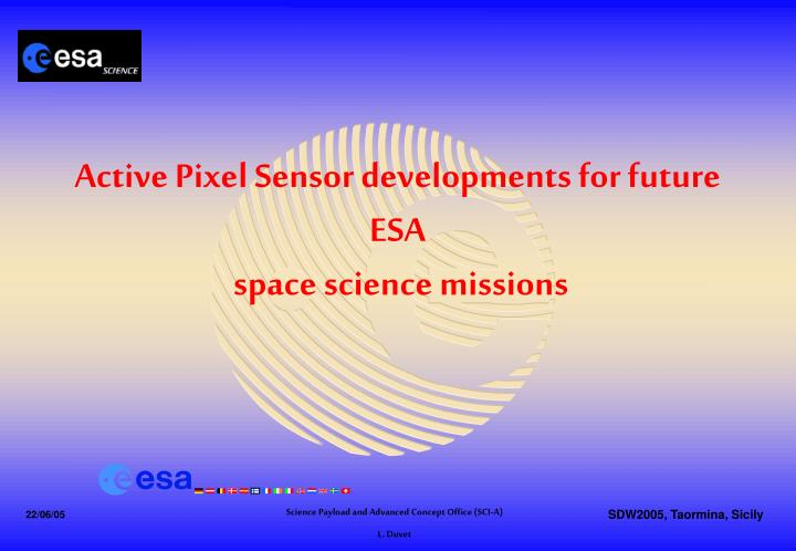 Active pixel sensor developments for future esa space science missions