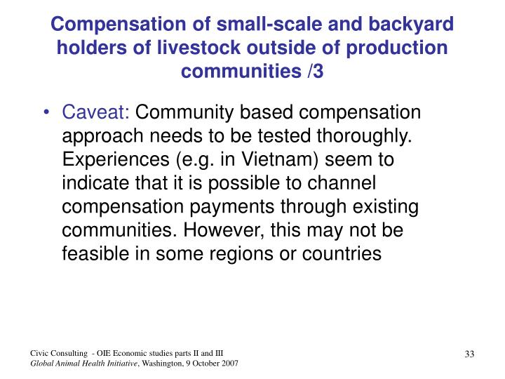 Compensation of small-scale and backyard holders of livestock outside of production communities /3