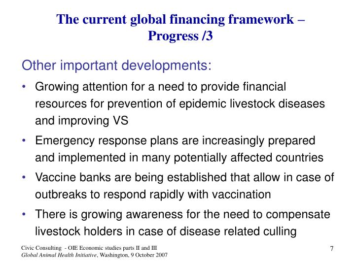 The current global financing framework –