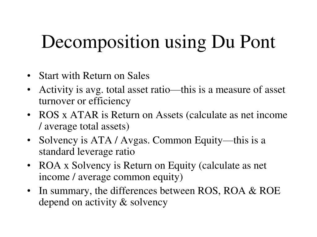 Decomposition using Du Pont