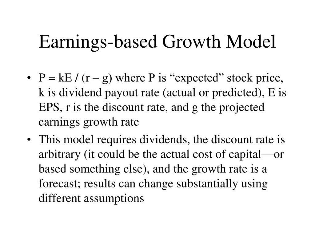 Earnings-based Growth Model