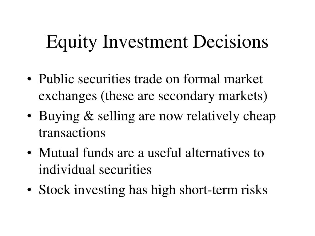 Equity Investment Decisions